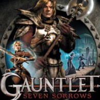 Gauntlet: Seven Sorrows - Videogame
